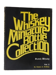 The Whiskey Miniature Bottle Collection Volume II