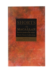 Shorts - The Macallan & Scotland on Sunday Short Story Collection