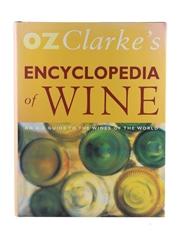 Oz Clarke's Encyclopedia of Wine 1st Edition Oz Clarke