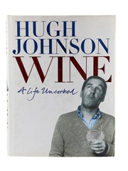 Wine, A Life Uncorked - Signed 1st Edition Hugh Johnson