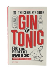 The Complete Guide Gin & Tonic For the Perfect Mix
