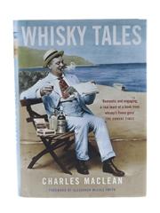 Whisky Tales Charles MacLean