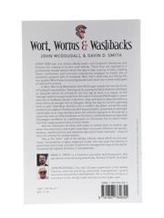 Wort, Worms & Washbacks Memoirs from the Stillhouse John McDougall & Gavin D Smith