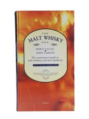 The Malt Whisky File The Connoisseur's Guide to Malt Whiskies and Their Distilleries Robin Tucek & John Lamond