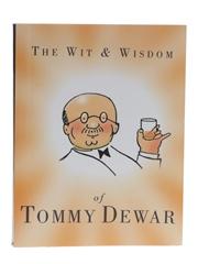 The Wit & Wisdom Of Tommy Dewar