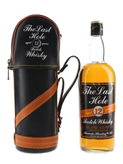 The Last Hole 12 Year Old Bottled 1970s 100cl / 40%