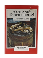 Scotland's Distilleries - A Visitor's Guide