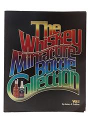 Whiskey Miniature Bottle Collection Volume I