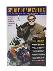 Spirit Of Adventure - A Journey Beyond The Whisky Trails