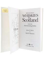 Single Malt Whiskies Of Scotland For The Discriminating Imbiber James F Harris & Mark H Waymack