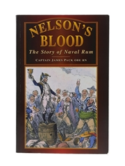 Nelson's Blood The Story Of Naval Rum Captain James Pack