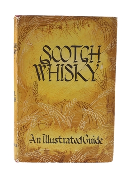 Scotch Whisky - An Illustrated Guide