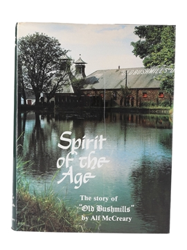 Spirit Of The Age - The Story Of Old Bushmills