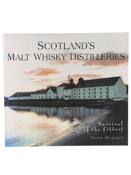 Scotland's Malt Whisky Distilleries - Survival Of The Fittest