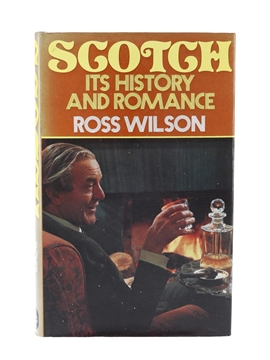 Scotch - Its History And Romance