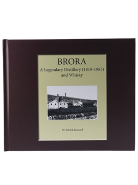 Brora - A Legendary Distillery (1819-1983) And Whisky
