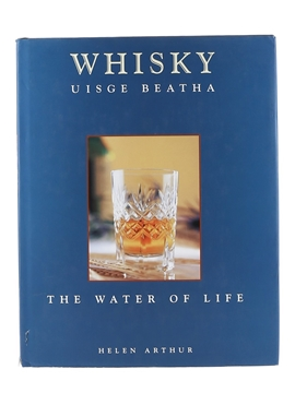 Whisky - Uisge Beatha - The Water Of Life