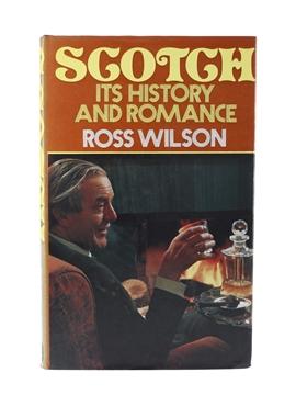 Scotch - Its History And Romance