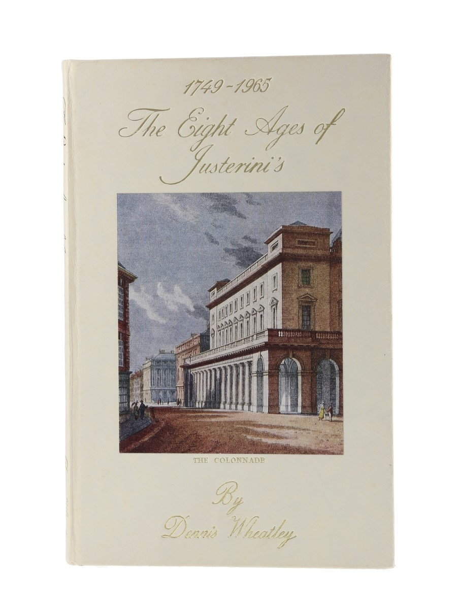 The Eight Ages Of Justerini's 1749-1965  Dennis Wheatley