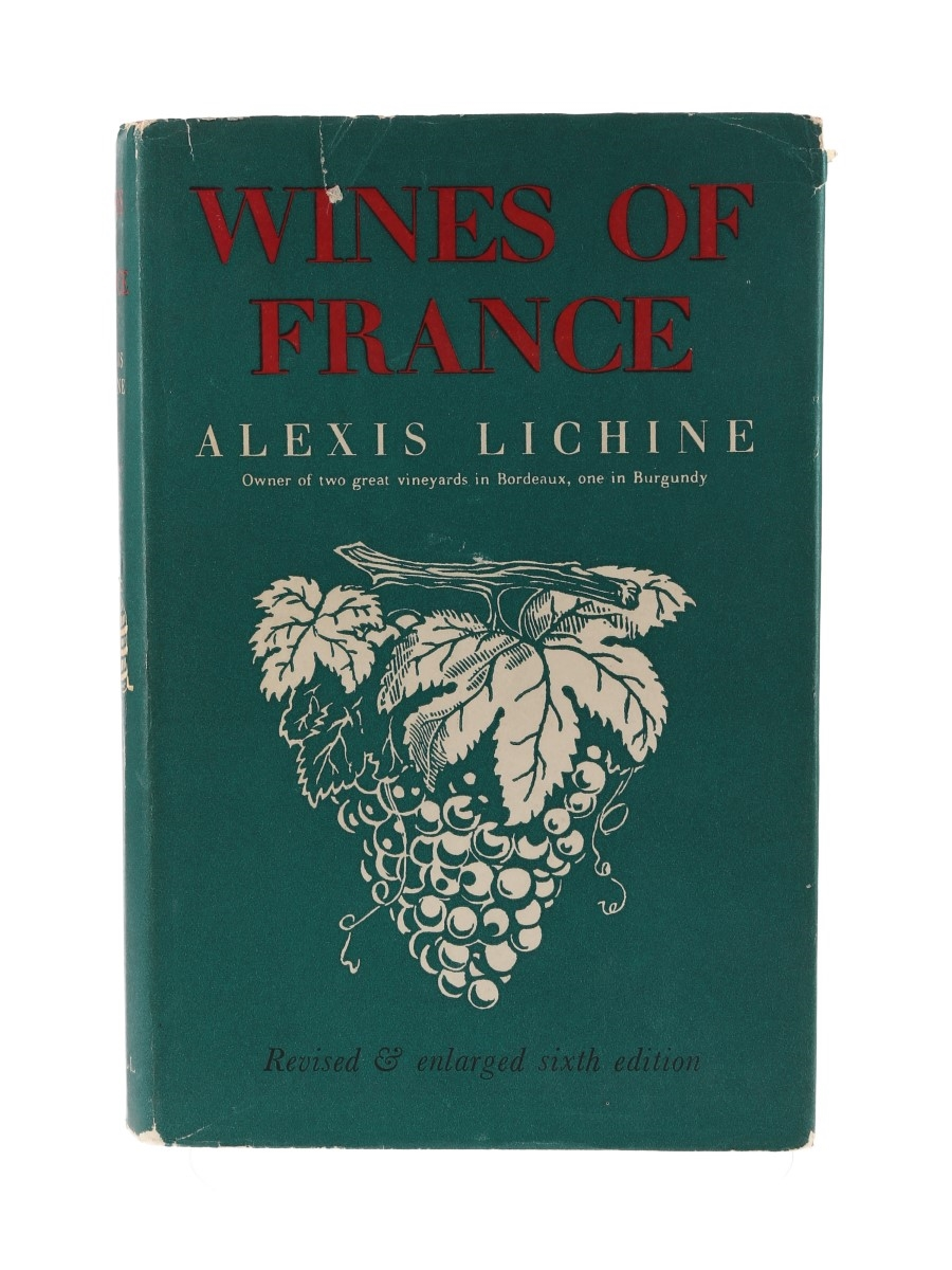 Wines of France 6th Edition Alexis Lichine