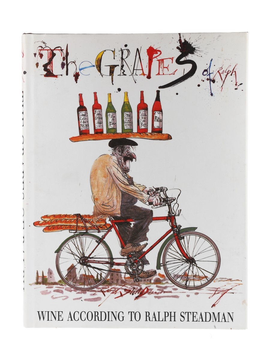 The Grapes of Ralph Wine According To Ralph Steadman