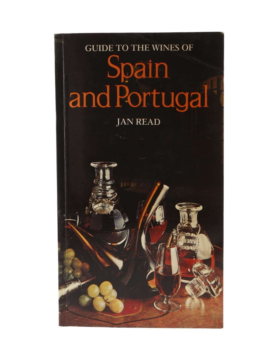 Guide to the Wines of Spain and Portugal Jan Read