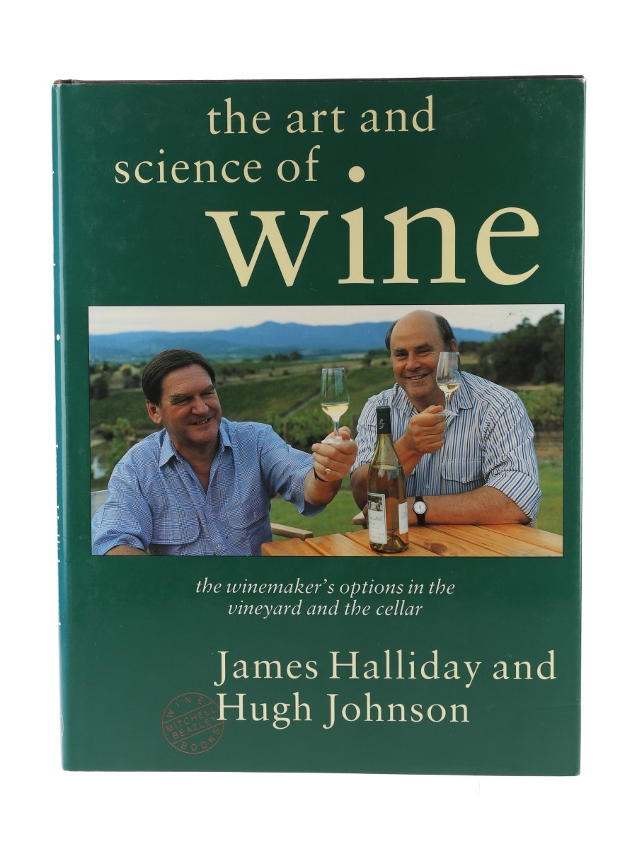 The Art and Science of Wine 1st Edition James Halliday & Hugh Johnson