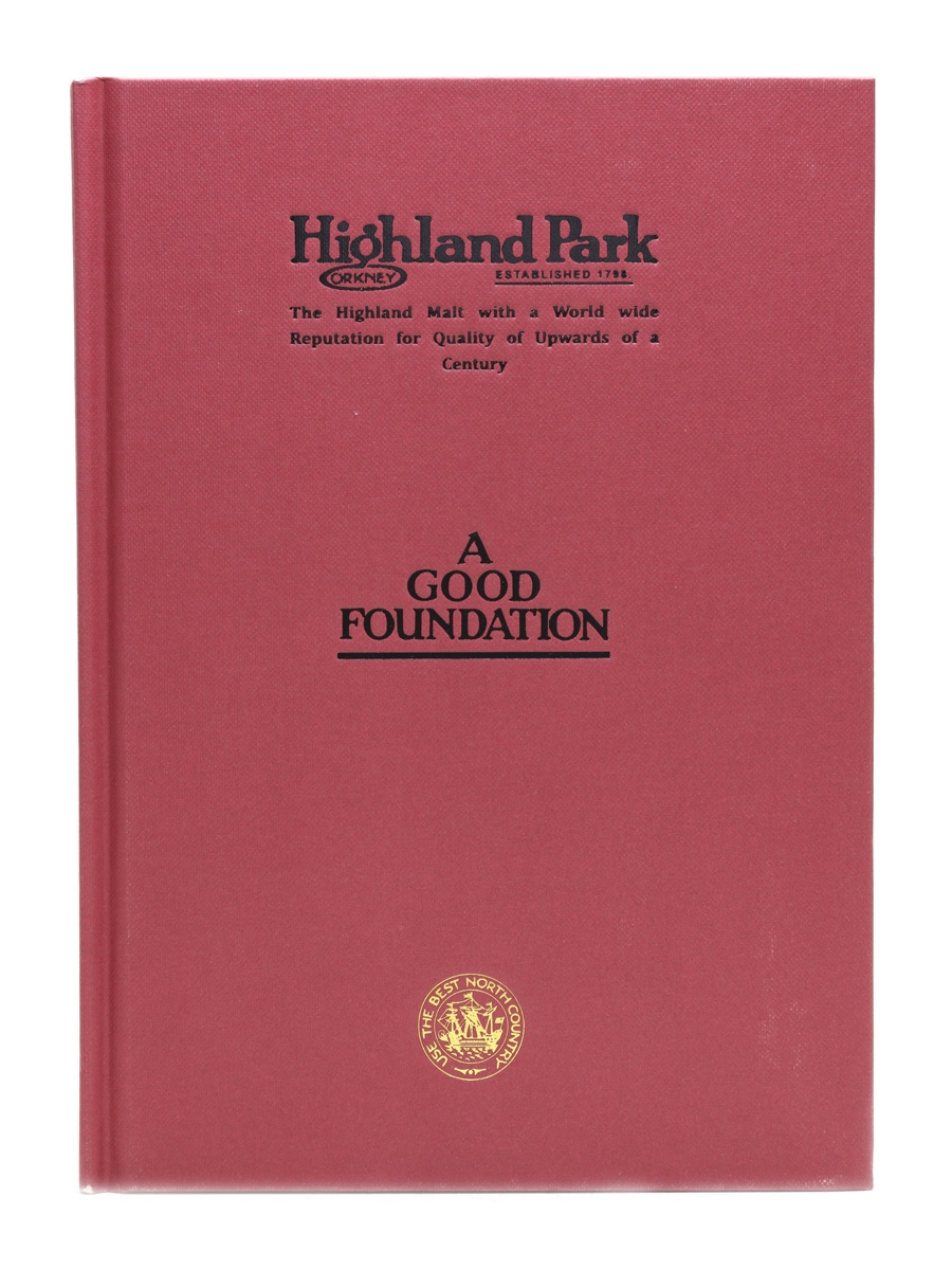 Highland Park A Good Foundation Ian Buxton