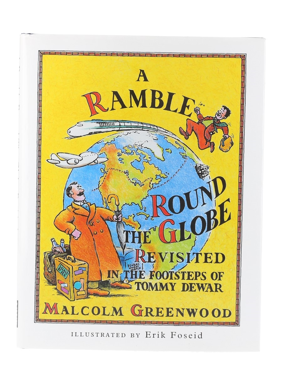 A Ramble Round The Globe Revisted Malcolm Greenwood - Signed