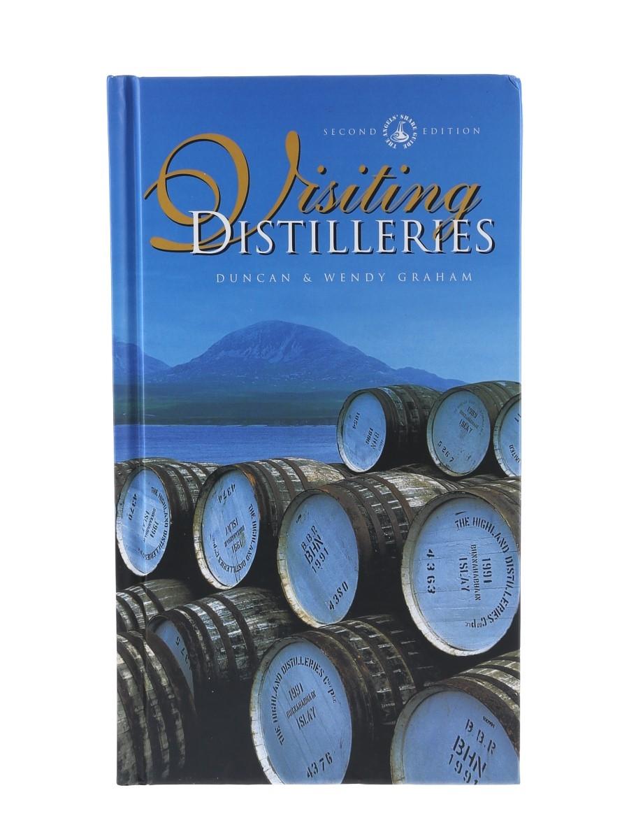 Visiting Distilleries Duncan & Wendy Graham - Second Edition