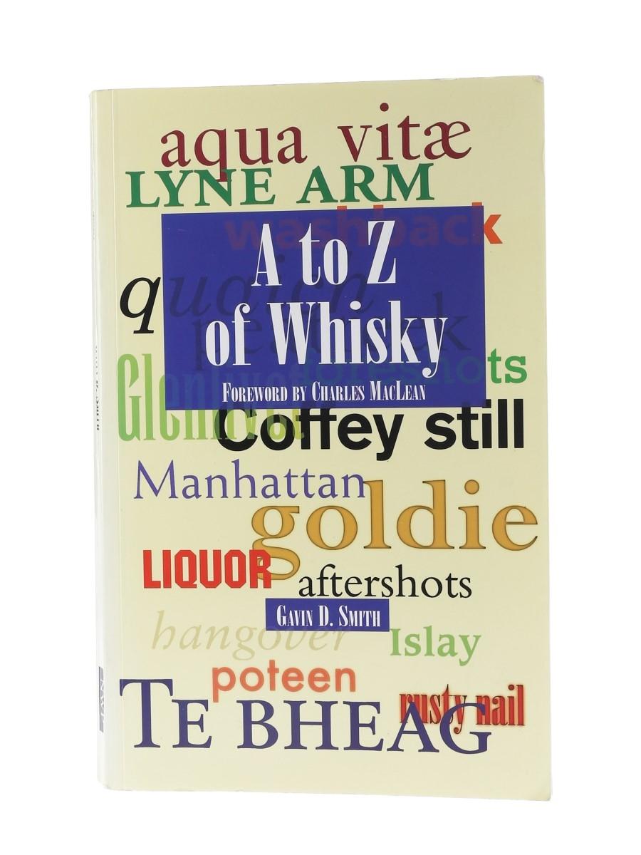 A To Z Of Whisky Gavin D Smith