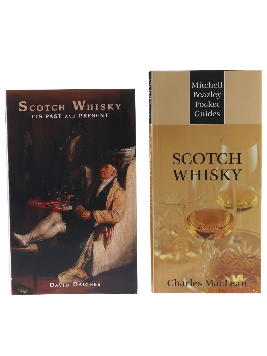Scotch Whisky Its Past and Present David Daiches & Scotch Whisky Charles MacLean