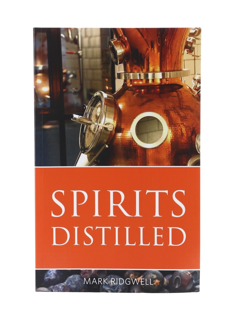 Spirits Distilled Mark Ridgwell