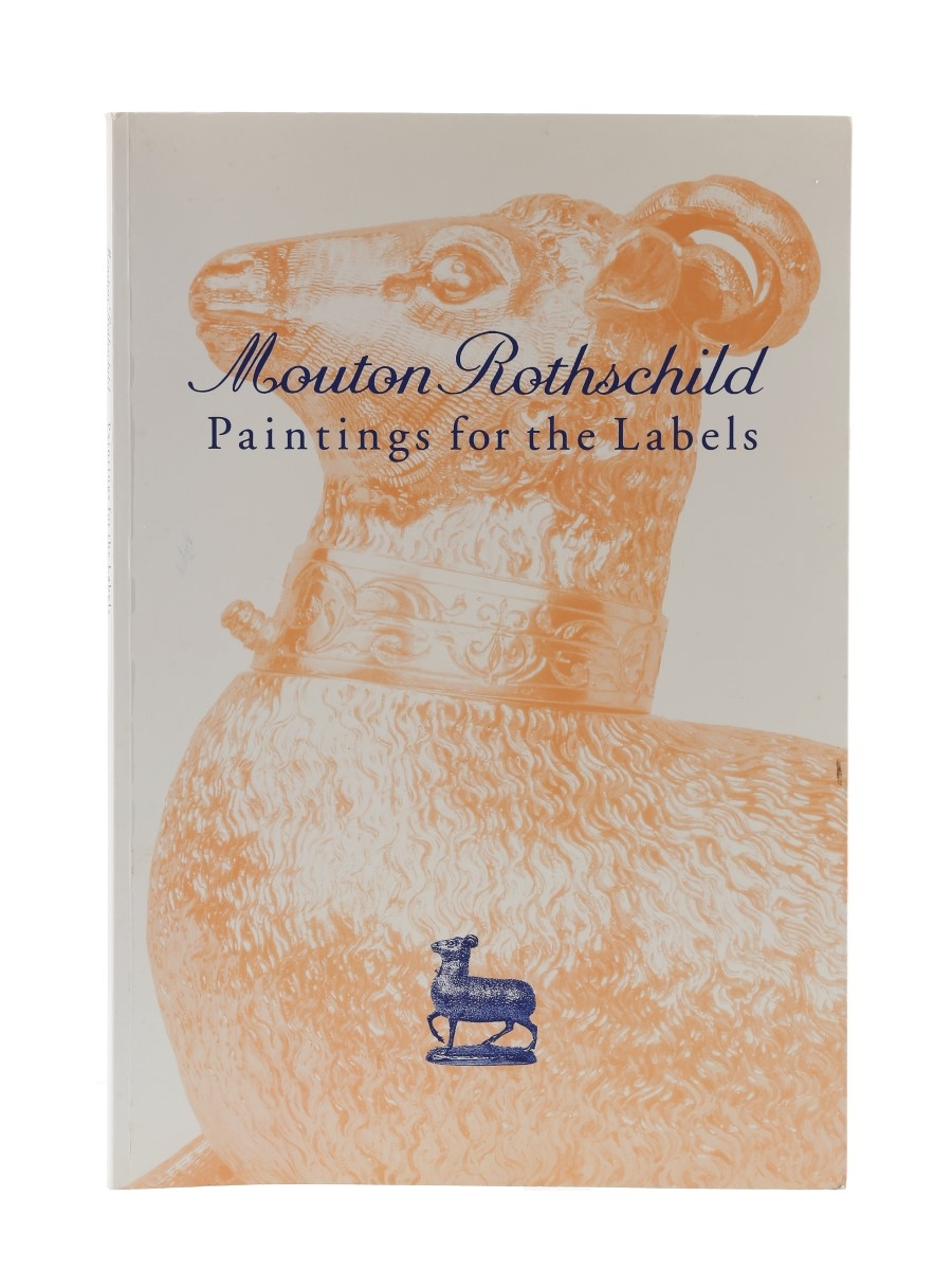 Mouton Rothschild - Paintings For The Labels Philippine de Rothschild
