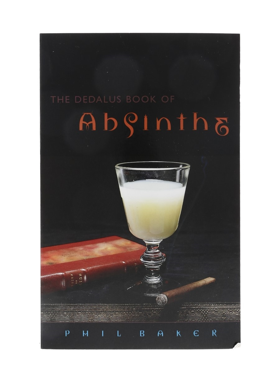 The Dedalus Book Of Absinthe Phil Baker