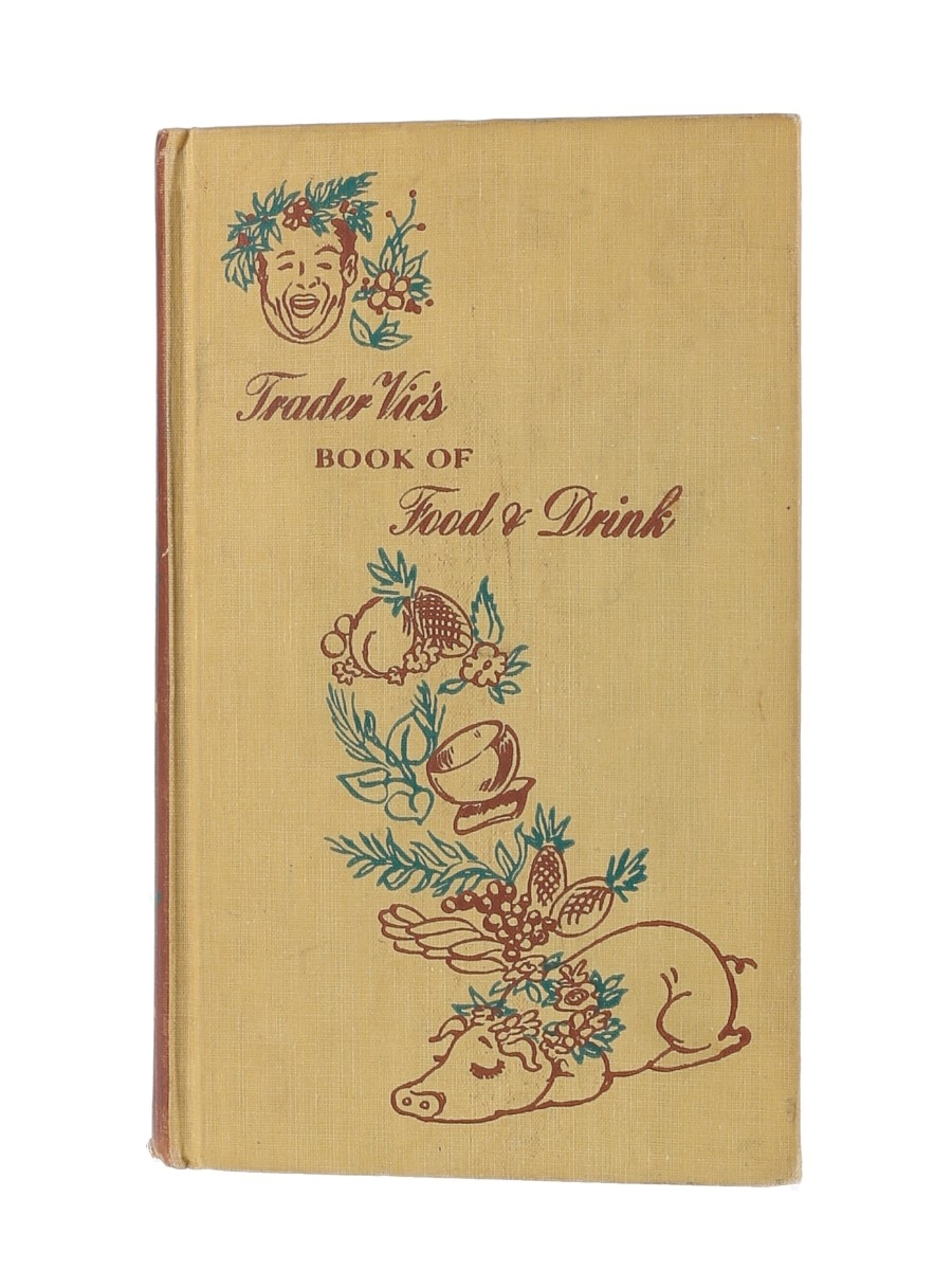 Trader Vic's Book Of Food & Drink Published 1946 - Signed By Trader Vic