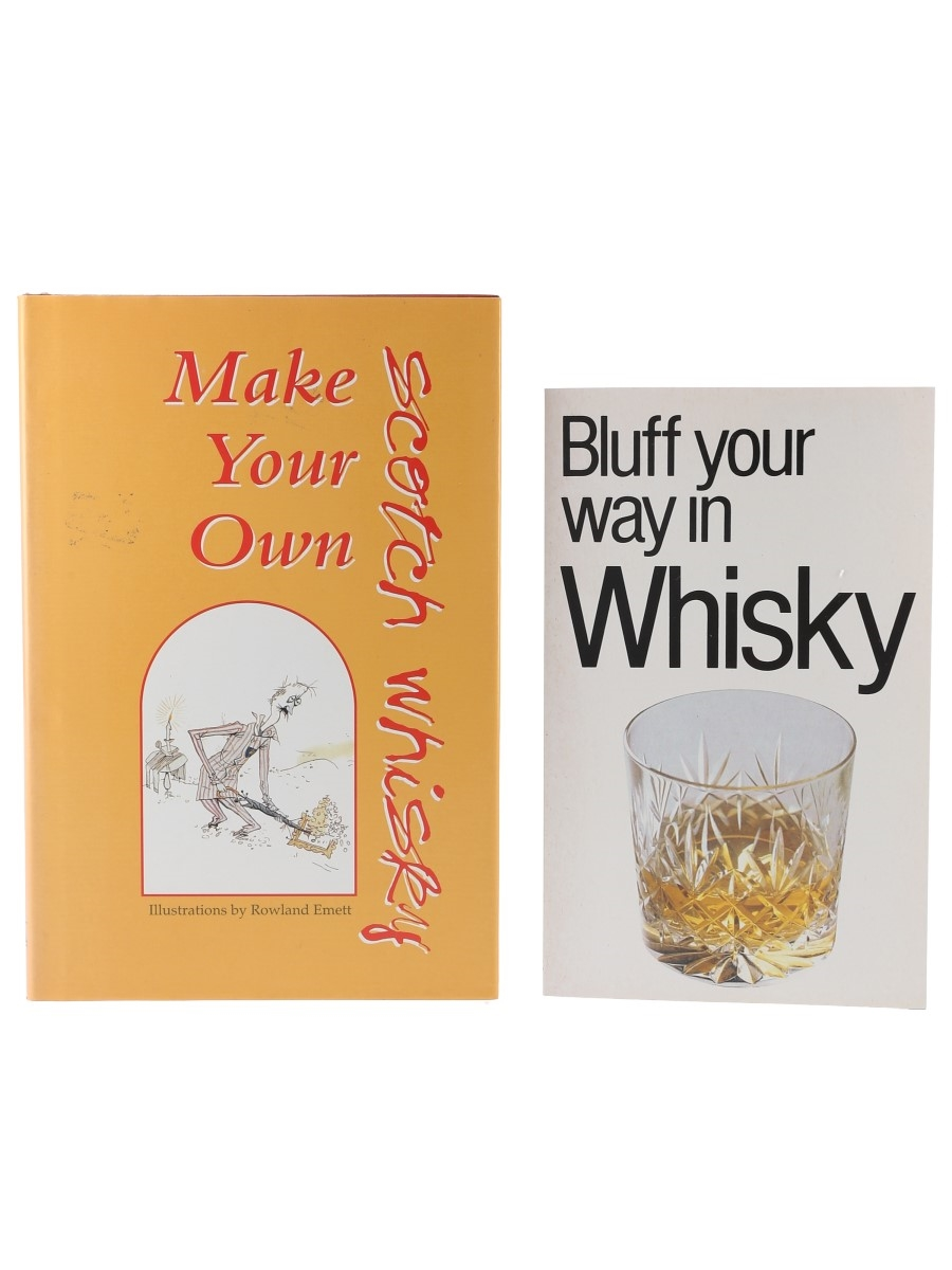 Bluff Your Way In Whisky & Make Your Own Scotch Whisky David Milsted & Adam Bergius