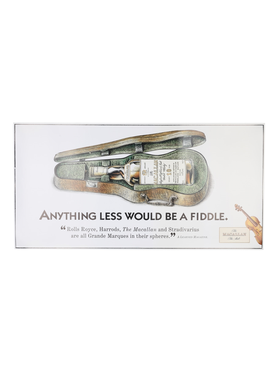Macallan Advertisement Anything Less Would Be A Fiddle 60cm x 30cm