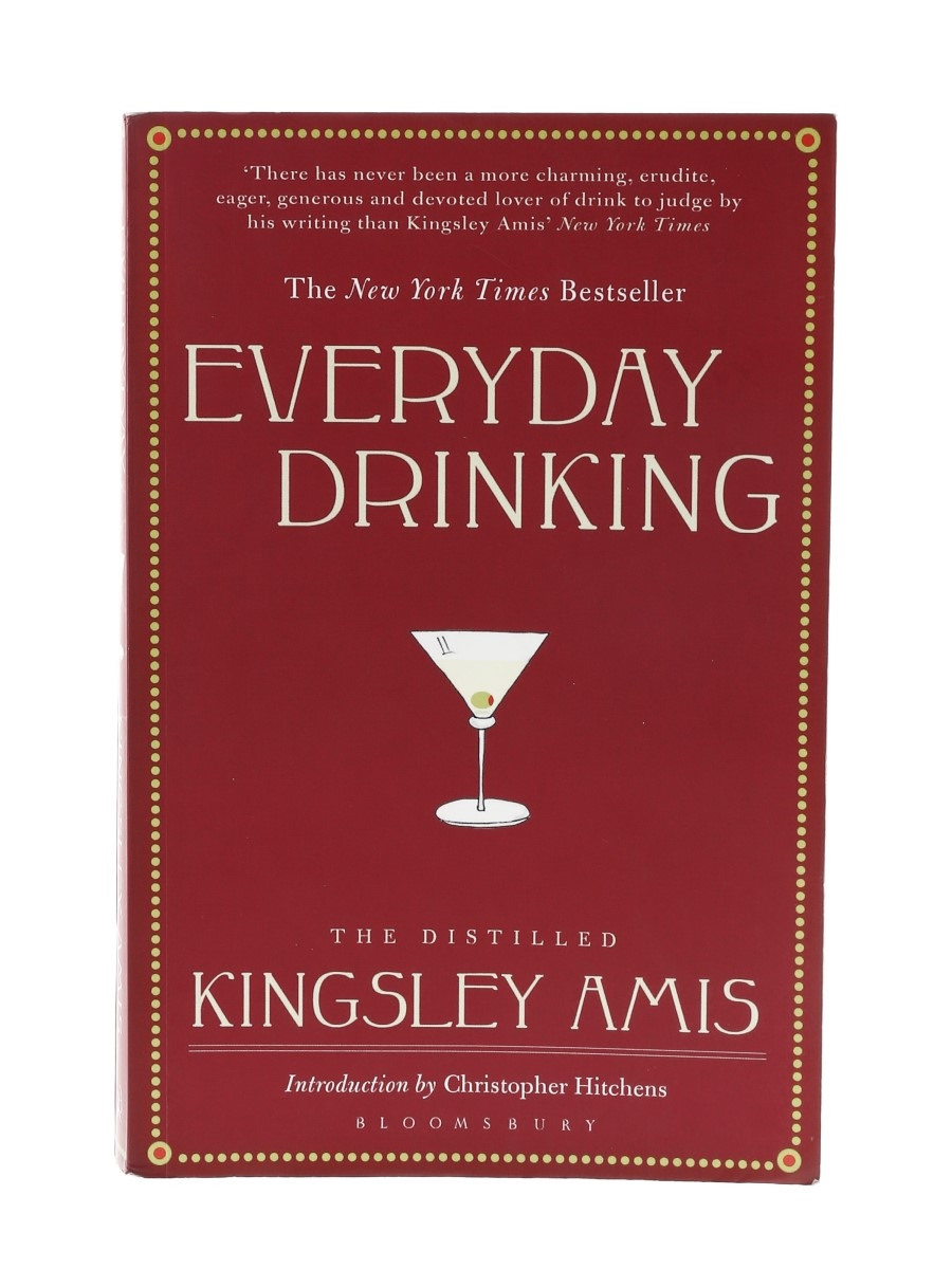 Everyday Drinking Kingsley Amis with an Introduction by Christopher Hitchens